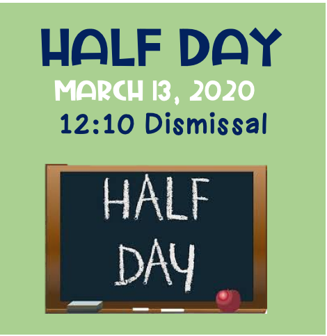Half Day March 13